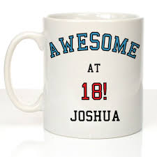 mug design for him awesome at 18 design personalised 18th birthday mug 18th gifts for