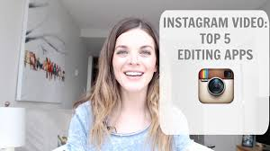 instagram video editing apps youtube