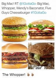 Big Mac Meme - big mac rt big mac whopper wendy s baconator five guys