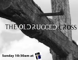 That Old Rugged Cross The Old Rugged Cross Craig T Owens