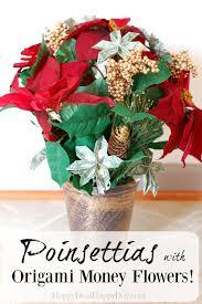 money flowers unique christmas gift ideas poinsettias with money origami flower
