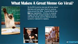 How To Make A Meme With Two Pictures - what makes a great meme go viral how to make a meme