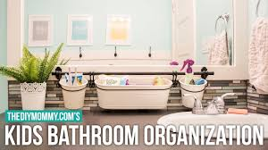 Bathroom Organization Ideas by Kids Bathroom Organization Ideas Youtube