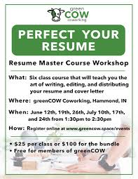 resume writing course greencow coworking resume master class events greencow coworking resume master class