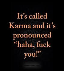 Karma Love Quotes by Galaxiesvibes On Instagram U201cdear Karma