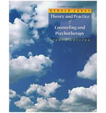Corey Counselling Theory And Practice Theory And Practice Of Counselling And Psychotherapy Gerald