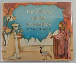 the prince of the dolomites tomie de paola first edition