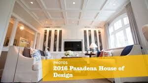 House Of Furniture Take Home Some Ideas From The Super Glam Pasadena Showcase House
