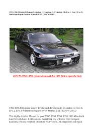 1992 1996 mitsubishi lancer evolution i evolution ii evolution