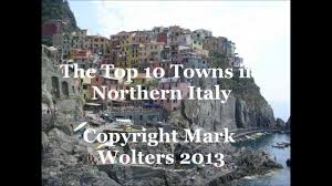 Best Of The Italian Lakes by Top 10 Towns In North Italy Visit Italy Youtube