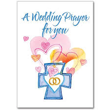 wedding wishes and prayers a wedding prayer for you wedding congratulations card