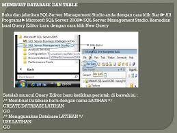 membuat database baru di sql server membuat database menggunakan microsoft sql server ppt download