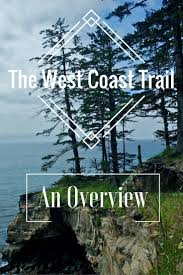 Map Of Vancouver Canada by Best 20 West Coast Trail Ideas On Pinterest Pacific Coast Trail