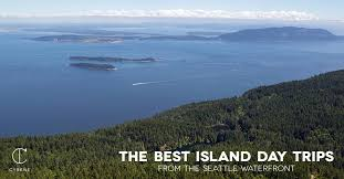 the best island day trips from the seattle waterfront
