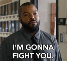 Ice Cube Meme - i m gonna fight you ice cube gif by fist fight find share on giphy