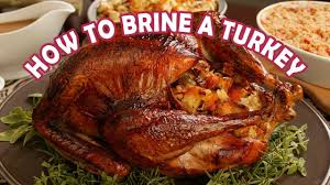 how to brine a turkey for thanksgiving turkey cooking tips
