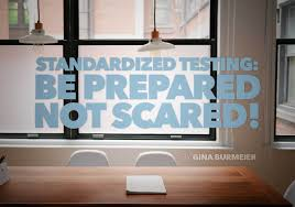 standardized testing be prepared not scared our homeschool forum
