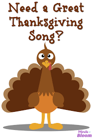need a great thanksgiving song thanksgiving songs thanksgiving