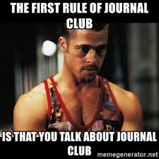 Meme Journal - the first rule of journal club is that you talk about journal club