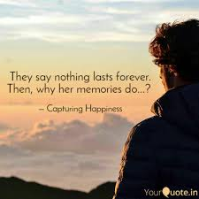 Love Lasts Forever Quotes by Capturing Happiness Quotes Yourquote