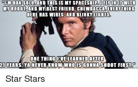 Solo Memes - 25 best memes about han solo and dank memes han solo and