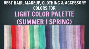 light summer u0026 light spring color palette best hair makeup