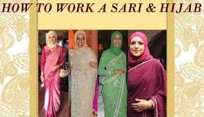 Drape A Sari A Hijabi U0027s Guide To Wearing A Sari With Hijab By Nadwah Khan