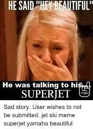 Skiing Memes - 25 best memes about jet ski meme jet ski memes