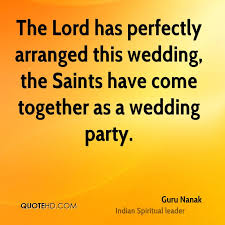 wedding party quotes guru nanak quotes quotehd