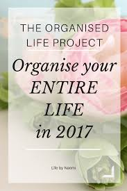 introducing the organised life project life by naomi