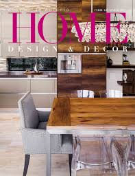 Home Design Magazine Covers by Home Design U0026 Decor Cover Feb Mar 2017 Diane Purcell Diane Purcell