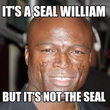Seal Meme Generator - meme creator it s a seal william but it s not the seal meme