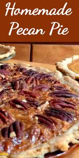 pecan pie thanksgiving best 25 homemade pecan pie ideas on pinterest homemade cookies