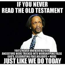 Katt Williams Meme - katt williams memes if you ever read the old testament the