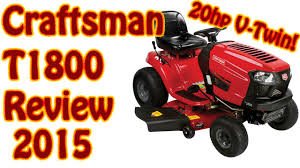 2015 Craftsman T1800 20hp Kohler V Twin Riding Lawn Mower Review