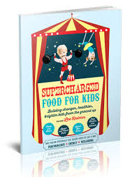 supercharged food supercharged food kids recipe e book