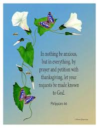 be anxious for nothing but in everything by prayer philippians 4