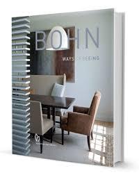 interior design book laura bohn design associates new book laura bohn ways of seeing