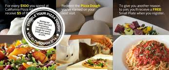 California Pizza Kitchen Coupon Code by California Pizza Kitchen Pizza Dough Rewards Loyalty Program