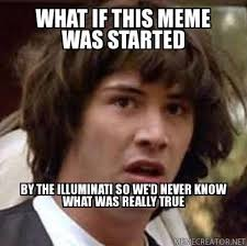 Definition Internet Meme - a less serious view of the illuminati class