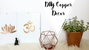 diy copper room decor alexa pallagi youtube