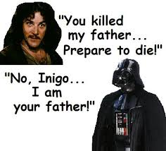 Inigo Montoya Meme - image 168382 you killed my father prepare to die know your