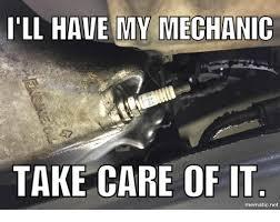 Funny Mechanic Memes - 25 best memes about mechanic mechanic memes