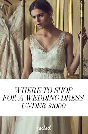 where to buy a wedding dress for under 1 000 affordable wedding