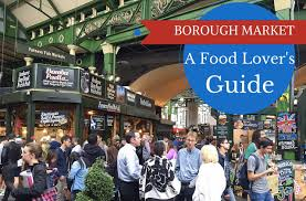 borough market a food lover u0027s guide to the borough market mum on the move