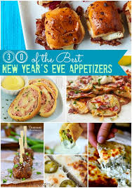 best new years appetizers 28 images the best new year s