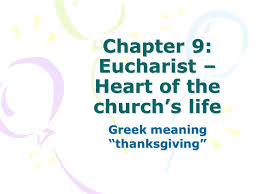 chapter 9 eucharist of the church s meaning