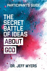 the secret battle of ideas about god participant u0027s guide