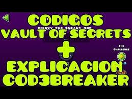 Challenge Explicacion Todos Los Códigos Vault Of Secrets Geometry Dash 2 1 Geometry