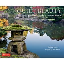 colorado u s japanese gardens quiet beauty tuttle publishing